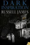 Dark Inspiration - Russell James