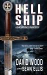 Hell Ship- A Dane and Bones Origins Story (Dane Maddock Origins) - David Wood, Sean Ellis