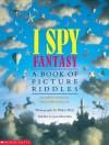 I Spy Fantasy - Jean Marzollo, Walter Wick