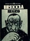Breccia Negro - Alberto Breccia, W.W. Jacobs, Lord Dunsany, Héctor Germán Oesterheld, Edgar Allan Poe, Horacio Quiroga, Carlos Trillo