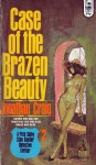 Case of the Brazen Beauty - Jonathan Craig