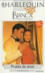 Prueba de Amor (Harlequin Bianca, #68) - Amanda Browning