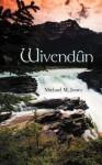 Wivendun - Michael Jones