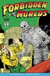 Forbidden Worlds, Volume 3 - Richard E Hughes, Philip Simon, Ken Bald, Jon L Blummer, Al Camy, Sam Cooper, Jay Disbrow, Art Gates, Various