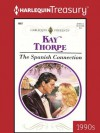 The Spanish Connection (Harlequin Presents) - Kay Thorpe