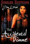 The Accidental Domme - Jim Lyon