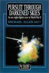 Pursuit Through Darkened Skies - Michael Allen