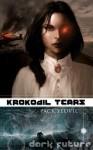 Krokodil Tears - Jack Yeovil