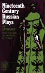 Nineteenth-Century Russian Plays - F.D. Reeve