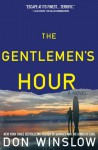 The Gentlemen's Hour - Don Winslow