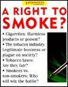 A Right To Smoke? - Emma Haughton