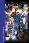Macbeth: the Graphic Novel - Arthur Byron Cover, Tony Leonard Tamai