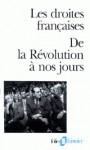 Les Droites Francaises - Collectif, Jean-François Sirinelli