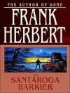 The Santaroga Barrier - Scott Brick, Frank Herbert