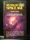 Myths of the Space Age - Daniel Cohen