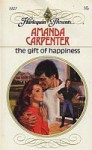 The Gift of Happiness - Amanda Carpenter