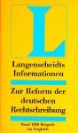 Zur Reform Der Deutschen Rechtschreibung (Langenscheidts Informationen) - Langenscheidt