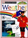 Weather (DK Eyewitness Explorers) - John Farndon