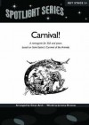 Carnival!: A Menagerie for SSA and Piano Based on Saint-Saens's Carnival of the Animals - Jeremy Brown, Camille Saint-Saëns, Gwyn Arch