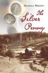 The Silver Penny - Randall Wright