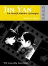 Jin Yan: The Rudolph Valentino of Shanghai [With The Peach Girl DVD] - Richard Meyer