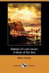 Ballads Of Lost Haven - A Book Of The Sea - Bliss Carman