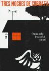 Tres Noches De Corbata - Fernando Iwasaki Cauti