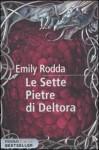 Le Sette Pietre di Deltora - Emily Rodda