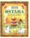Ostara: Customs, Spells & Rituals for the Rites of Spring - Edain McCoy