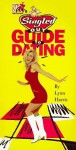 MTV's Singled Out's Guide to Dating - Lynn Harris