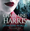 Living Dead in Dallas - Johanna Parker, Charlaine Harris