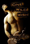 One Wild Wish - Devon Rhodes