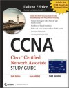 CCNA Cisco Certified Network Associate Deluxe Study Guide - Todd Lammle
