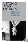 Segundo livro de Crónicas - António Lobo Antunes