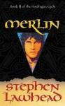 Merlin (Pendragon Cycle) - Stephen R. Lawhead