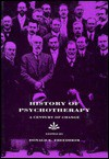 History of Psychotherapy: A Century of Change - Freedheim, Freedheim