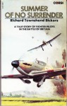 Summer Of No Surrender - Richard Townshend Bickers