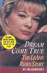Dream Come True: The LeAnn Rimes Story - Jo Sgammato