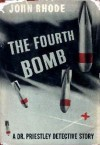 The Fourth Bomb - John Rhode