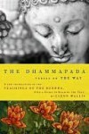 The Dhammapada: Verses on the Way - Gautama Buddha, Glenn Wallis