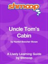 Uncle Tom's Cabin: Shmoop Study Guide - Shmoop