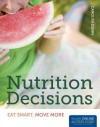 Nutrition Decisions: Eat Smart, Move More - Carolyn Dunn