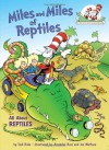 Miles and Miles of Reptiles: All About Reptiles - Tish Rabe, Aristides Ruiz, Joe Mathieu