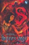 On Fire's Wings (Final Dance, #1) - Christie Golden