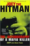 Joey the Hitman: The Autobiography of a Mafia Killer (Adrenaline Classics Series) - Joey Black, David Fisher, David Fisher, Clint Willis