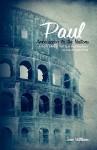 Paul: Ambassador to the Nations - John Williams