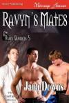 Ravyn's Mates (Ravyn Warriors 5) - Jana Downs