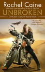Unbroken: Outcast Season Book 4 - Rachel Caine