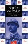 Paroles de Poilus 1914-1918 - Jean-Pierre Guéno