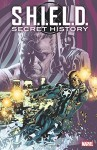S.H.I.E.L.D. Secret History - Matthew Rosenberg, Patrick Kindlon, Chelsea Cain, David F. Walker, Daniel Warren Johnson, Joelle Jones, Scott Hepburn, Luke Ross